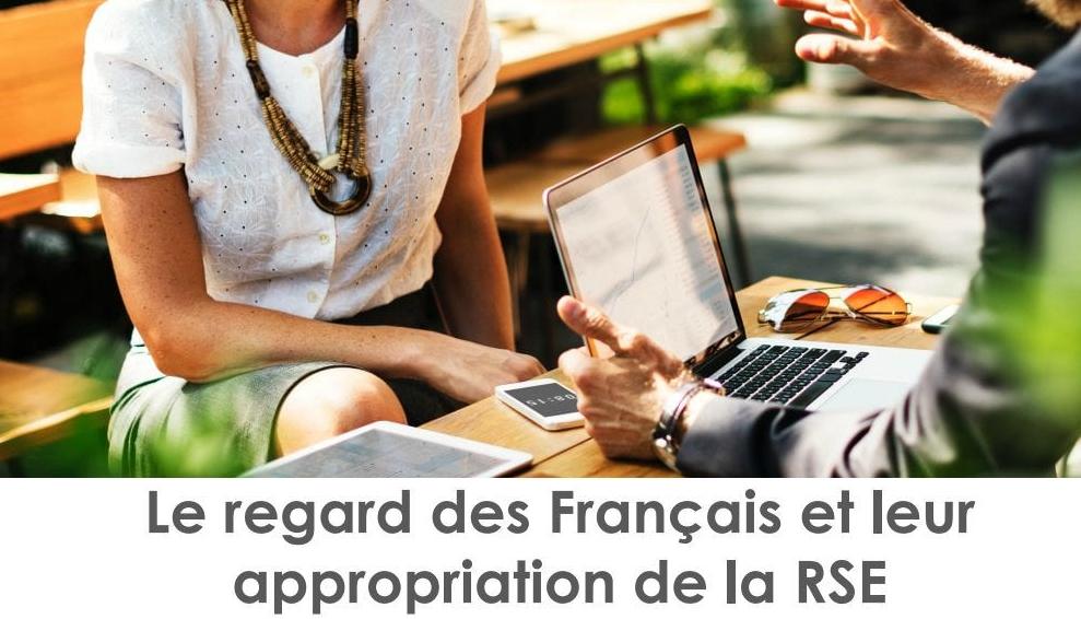 Le regard des Français et leur appropriation de la RSE.