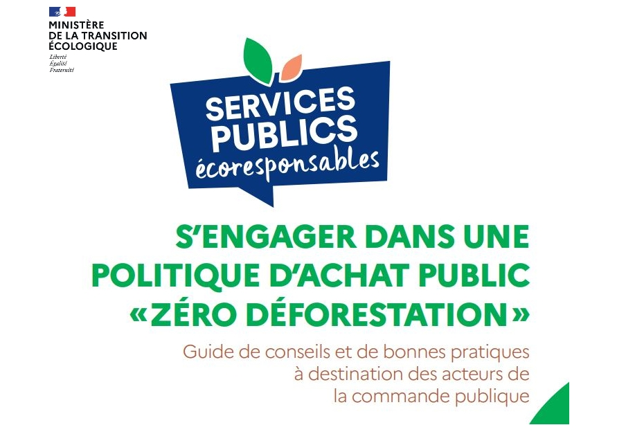 Guide SNDI ʺS'engager dans une politique d'achat public Zéro déforestationʺ
