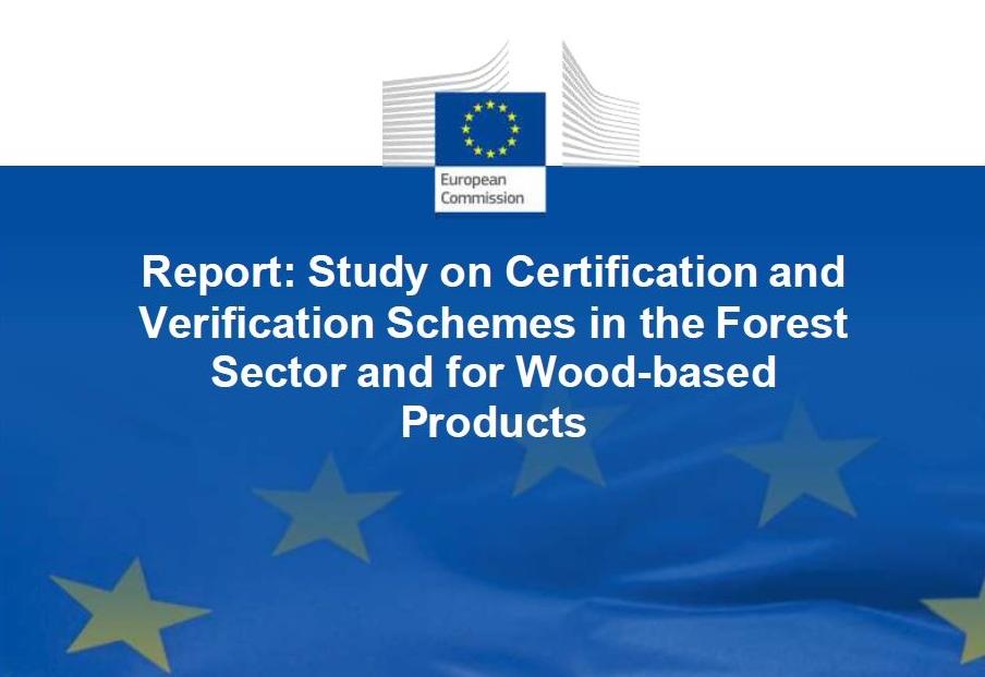 Résultat de l'étude de l'UE sur les systèmes de certification et de vérification dans le secteur forestier